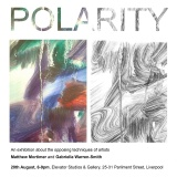 Polarity by Matthew Mortimer and Gabriella Warren-Smith, Thursday 20th August 6pm – 9pm